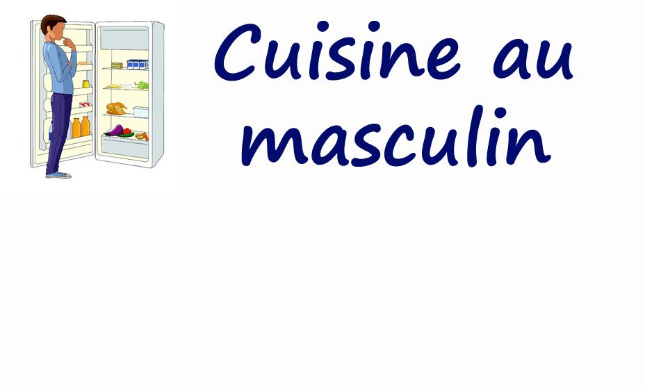 Cuisine au masculin